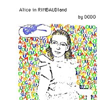 """alice in rimbaudland""_betty danon_1979"